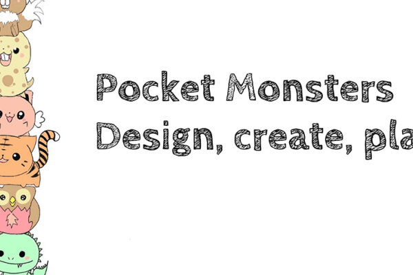 A row of colourful animals with the text Pocket Monsters Design, create, play.