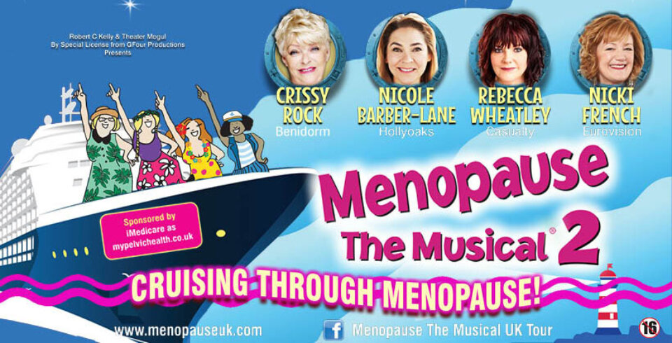 An illustration of a cruise ship with four women, with their hands up like they're dancing. At the top of the image are circular photographs of Crissy Rock, Nicole Barber-Lane, Rebecca Wheatley and Nicki French. There is text underneath the photographs which says Menopause the Musical 2, Cruising Through Menopause.